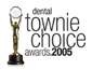 dental townie choice awards 2005
