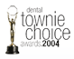 dental townie choice awards 2004