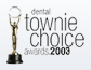 dental townie choice awards 2003